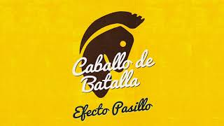 Caballo de Batalla (Audio) - Efecto Pasillo  (Video)