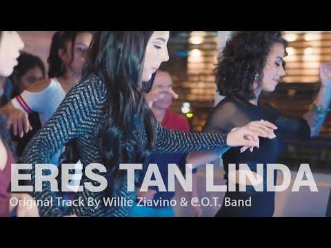 Eres Tan Linda - Willie Ziavino & C.O.T. Band