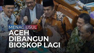 Menteri Agama Fachrul Razi Inginkan Aceh Kembali Miliki Bioskop