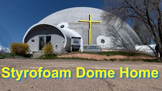 Styrofoam Dome Home Becomes A Derelict Biodome - Is It Too Durable?