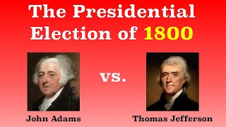 The American Presidential Election of 1800