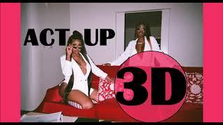City Girls (3D AUDIO)   Act Up (Wear Headphones Or Earphones)