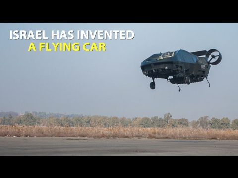 WATCH: Israel Has Invented A Remote-controlled Flying Car