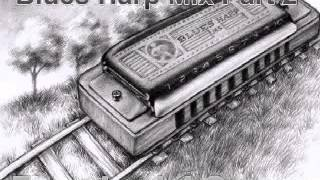 Blues Harp Mix Part 2 - Dimitris Lesini Greece
