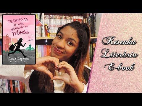 Resenha: Peripécias de uma Estudante de Moda - 1º Semestre - Lídia Rayanne | Dica Literária
