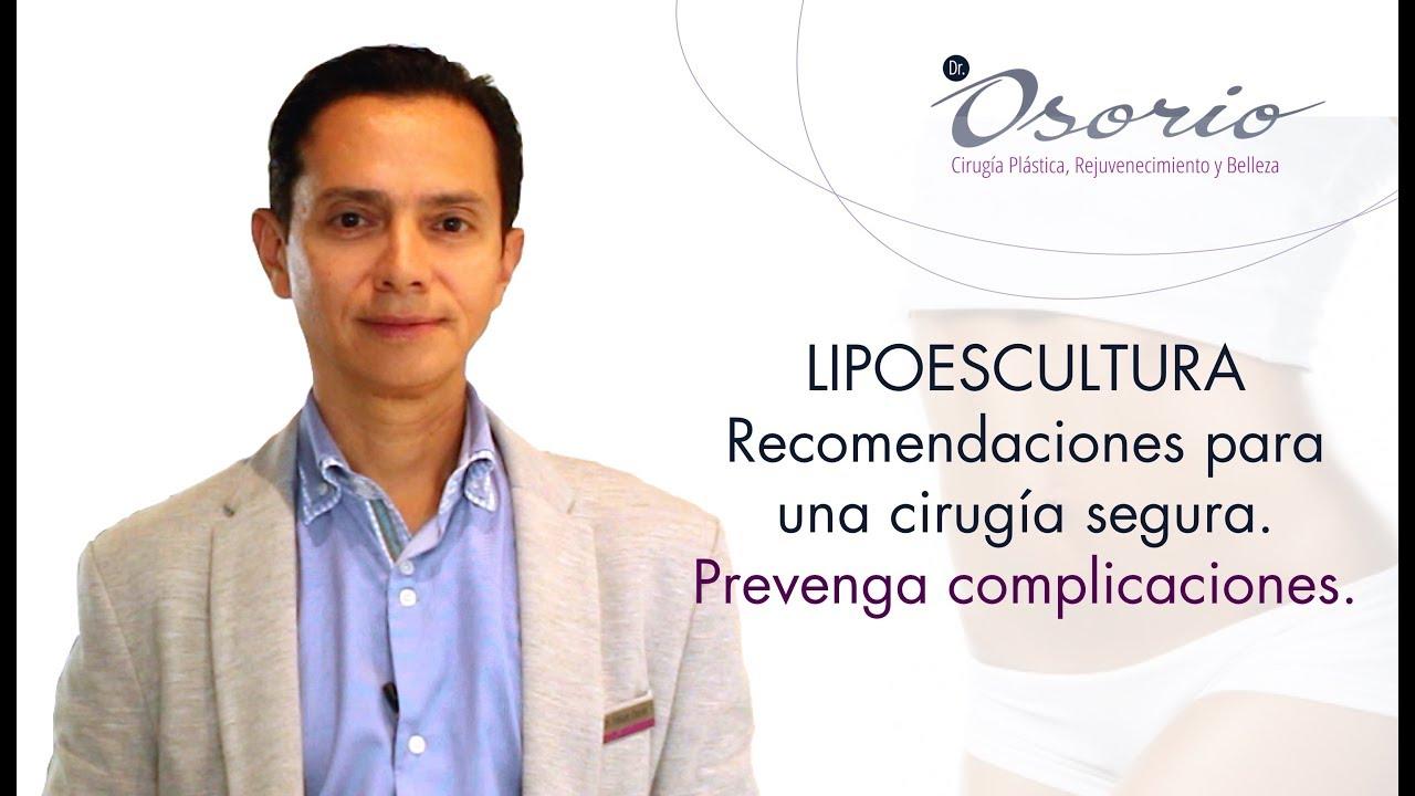 Lipoescultura, Capítulo 5. Cómo tener una cirugía segura y prevenir complicaciones.