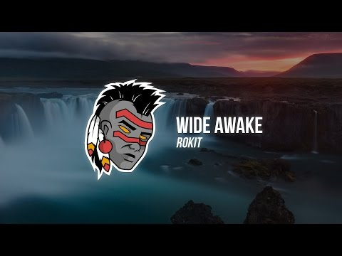 WiDE AWAKE - ROKiT