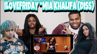 ILOVEFRIDAY - Mia Khalifa (Diss) 😱| REACTION!!!!