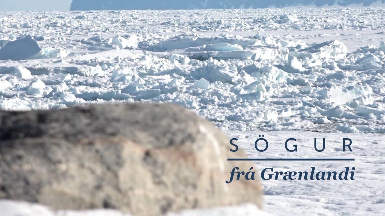 Sögur frá Grænlandi 1. þátturThumbnail not found