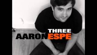 """Aaron Espe - """"Gone"""""""