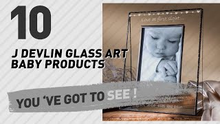J Devlin Glass Art Baby Products Video Collection // New & Popular 2017
