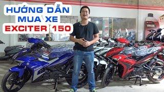 Hướng dẫn mua Exciter 150cc 2017 đúng màu sắc ▶ Không xem sẽ hối hận!