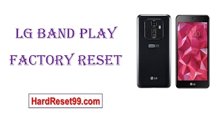 How To Factory Reset LG band Play