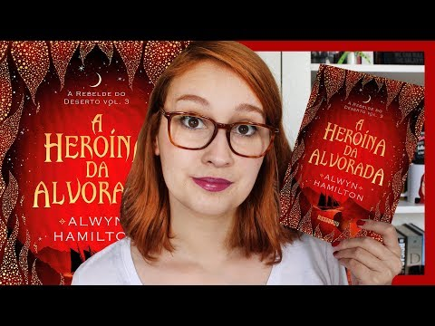 A Heroína da Alvorada (Alwyn Hamilton) | Resenhando Sonhos