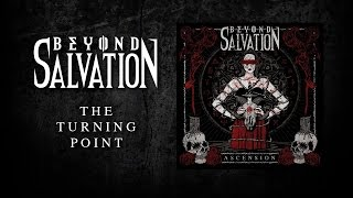 BEYOND SALVATION - The Turning Point