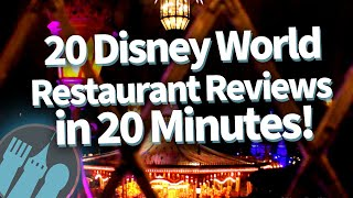 20 Disney World Restaurant Reviews In 20 Minutes!
