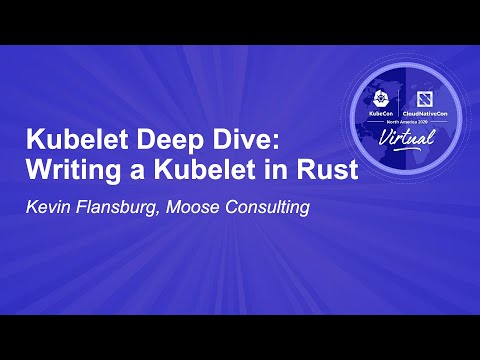 Image thumbnail for talk Kubelet Deep Dive: Writing a Kubelet in Rust
