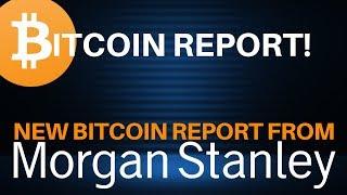 Breakdown: Morgan Stanley's New BITCOIN Report - Today's Crypto News