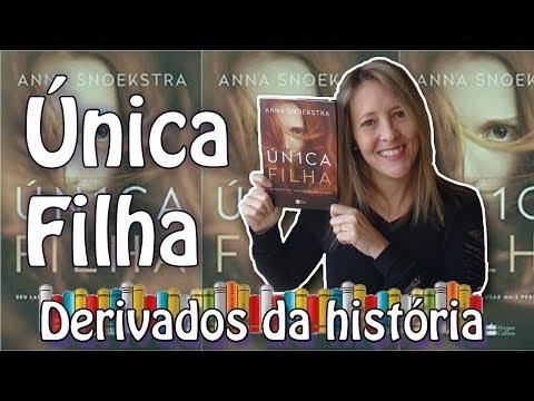 ÚNICA FILHA- RESENHA DO LIVRO