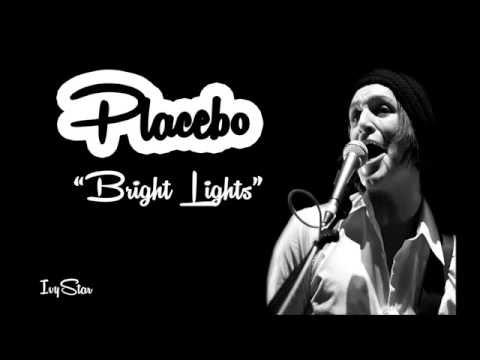 Placebo - Bright lights (lyrics)