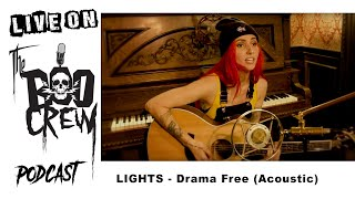 LIGHTS   Drama Free (Acoustic)