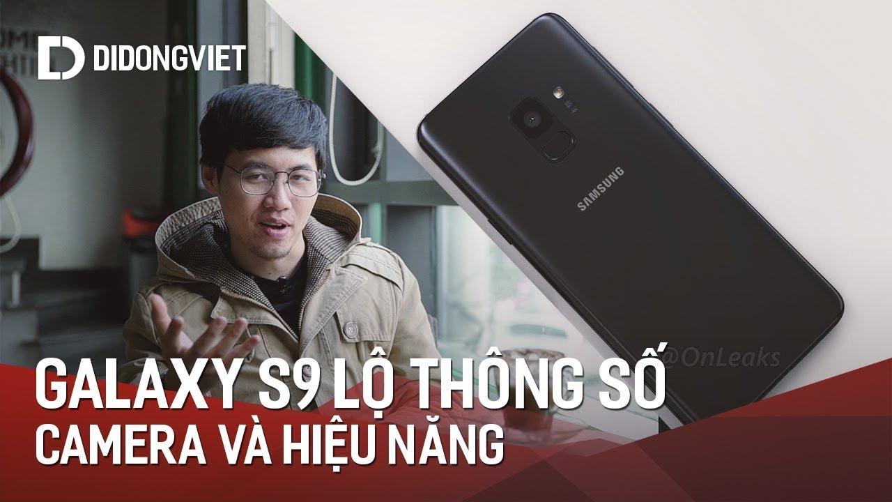 Galaxy S9 lộ sạch thông số camera và hiệu năng, rò rỉ hình ảnh flagship Sony màn hình 18:9