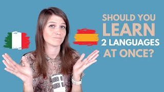 How To Learn Two Languages At Once?