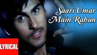 Saari Umar Main Rahun Lyrical Video | Ab Ke Baras | Sonu