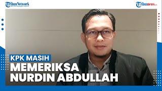Santer Isu Dipulangkan ke Sulsel, KPK Masih Periksa Gubernur Nurdin Abdullah