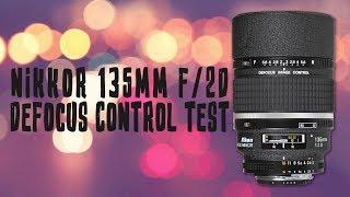 Nikkor 135mm F2/D DC Test / Bokeh