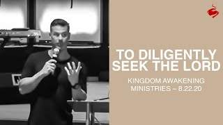 To Diligently Seek the Lord