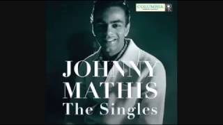 JOHNNY MATHIS - WHEN SUNNY GETS BLUE