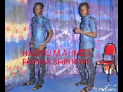 NAZIRU M AHMED FARIDA SHINKAFI HAUSA SONG AUDIO