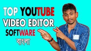 Top 5 Video Editor Bangla, Film, Music, 3D And  Tutorial Video Editor