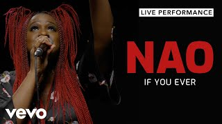NAO Official   If You Ever (Live) | Vevo Live Performance