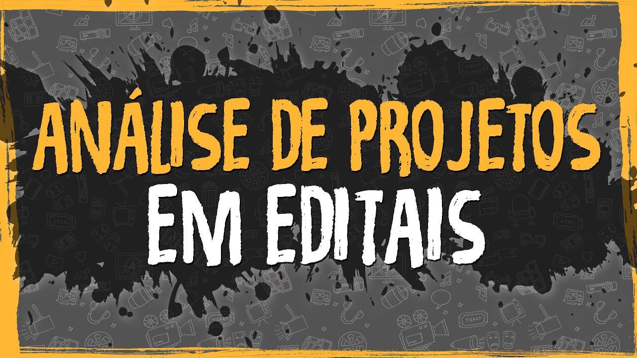 Análise de Projetos em Editais