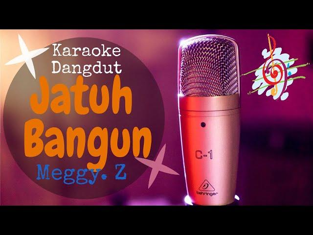 Karaoke Jatuh Bangun - Meggy Z (Karaoke Dangdut Lirik Tanpa Vocal)