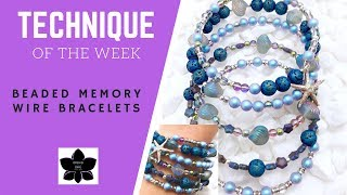 ✨HOW TO MAKE MEMORY WIRE BRACELETS ✨Technique Of The Week ✨ Beaded Jewelry Making Tutorial