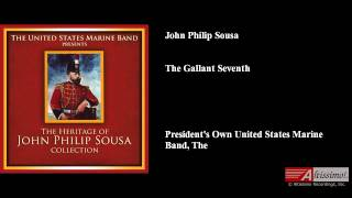 John Philip Sousa, The Gallant Seventh