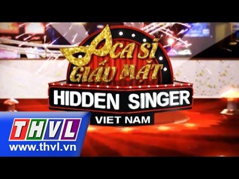 Ca sĩ giấu mặt Tập 13 - Ca sĩ Hồ Quang Hiếu Full HD