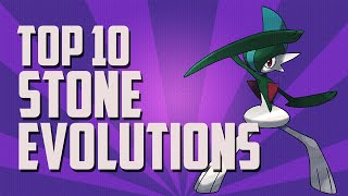 Pokémon | Top 10 | Stone Evolutions