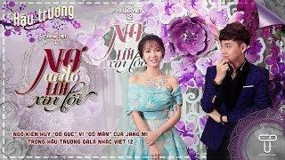 """Ngô Kiến Huy """"đổ gục"""" vì """"độ mặn"""" của Jang Mi trong hậu trường Gala Nhạc Việt 12"""
