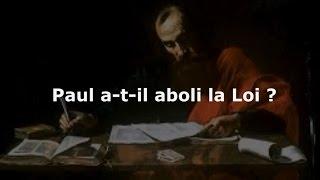 Saint Paul est-il un imposteur? Partie 2. Paul et la Loi.