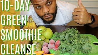 I LOST 18 POUNDS IN 10 DAYS - 10 DAY GREEN SMOOTHIE CLEANSE - MY DAILY EXPERIENCE // NoEasyWayTV