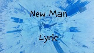 New Man - Ed Sheeran [Lyric]