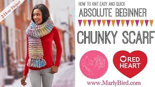 How to Knit Easy and Quick Absolute Beginner Chunky Scarf