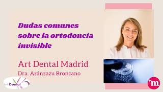 Dudas comunes sobre ortodoncia invisible