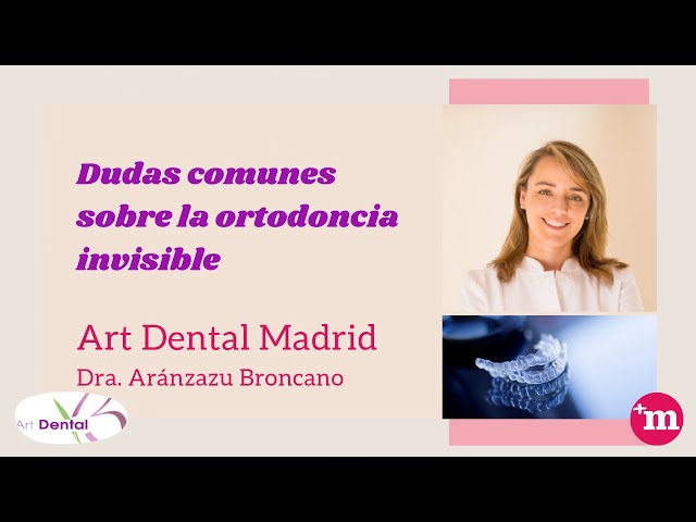 Dudas comunes sobre ortodoncia invisible - Clínica Art Dental Madrid