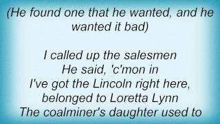Josh Turner - Loretta Lynn's Lincoln Lyrics