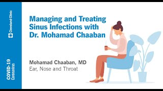 Managing and Treating Sinus Infections | Mohamad Chaaban, MD